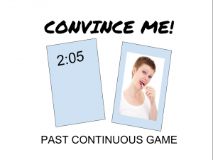 Convince me! Past continuous game
