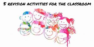 revision activities for the classroom