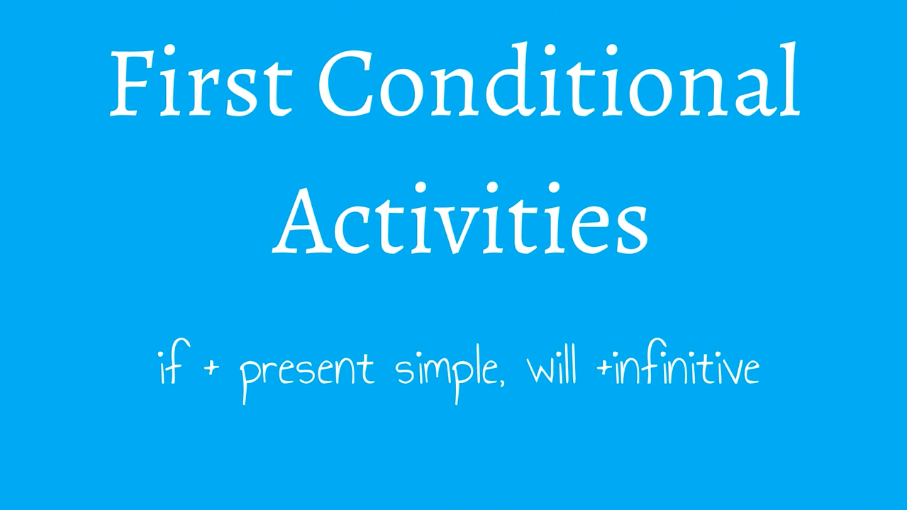 ESL First Conditional Activities