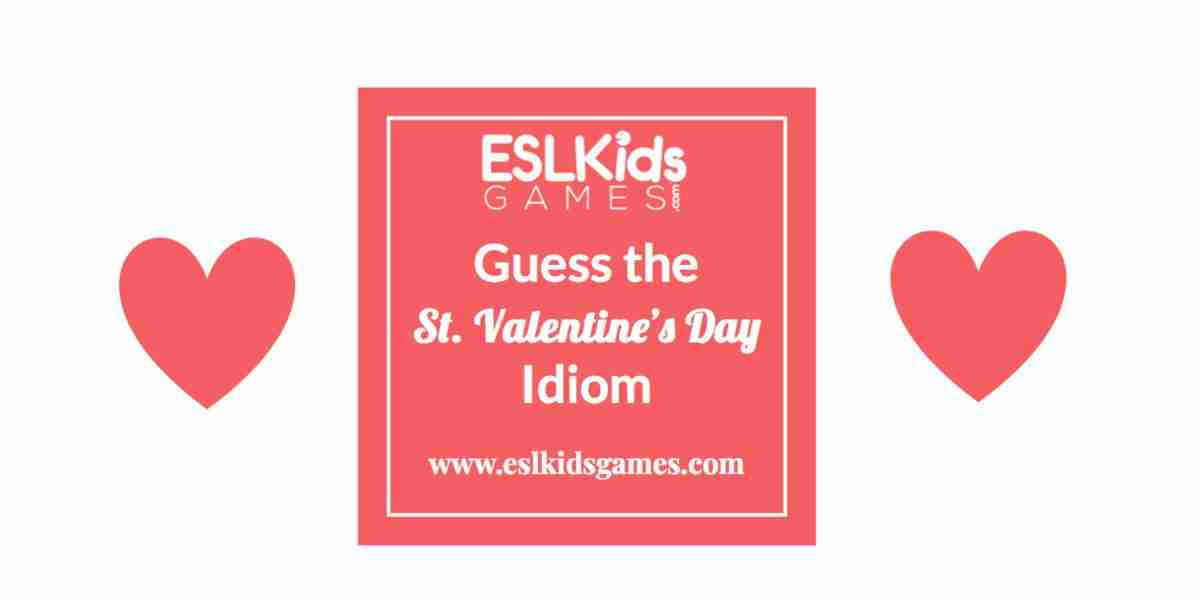 ESL Guess the Valentine's Day Idiom