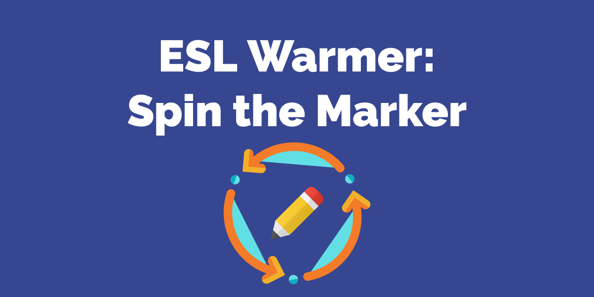 ESL Warmer_ Spin the marker